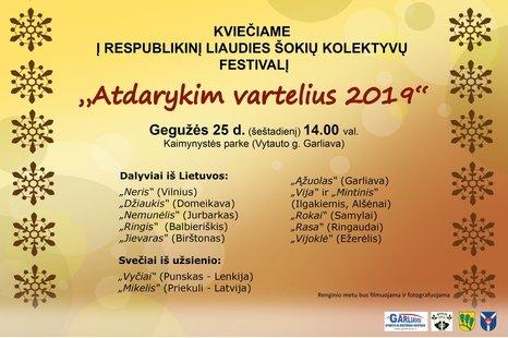 """Respublikinis liaudies šokių kolektyvų festivalis """"Atdarykim vartelius 2019"""""""