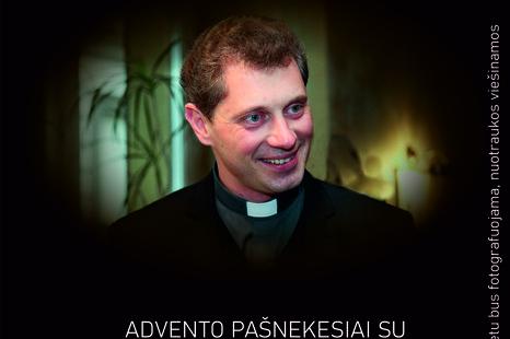 Advento pašnekesiai su kunigu Ričardu Doveika