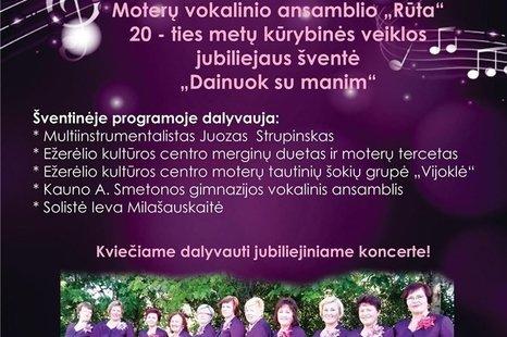 """Moterų vokalinio ansamblio """"Rūta"""" 20-ties metų kūrybinės veiklos jubiliejaus šventė"""