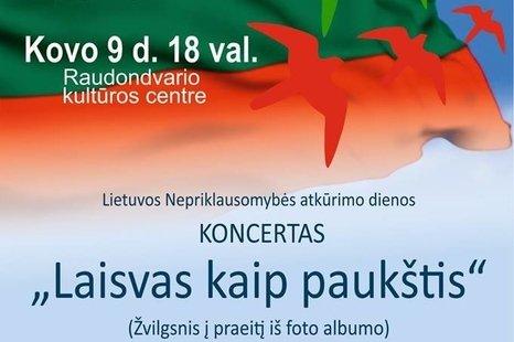 """Lietuvos Nepriklausomybės atkūrimo dienos koncertas """"Laisvas kaip paukštis"""""""