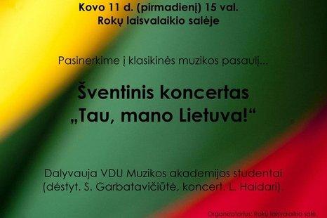 """Šventinis koncertas """"Tau, mano Lietuva!"""""""
