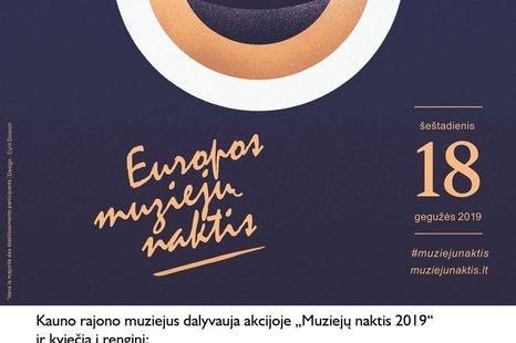 Muziejų naktis Kauno rajono muziejuje