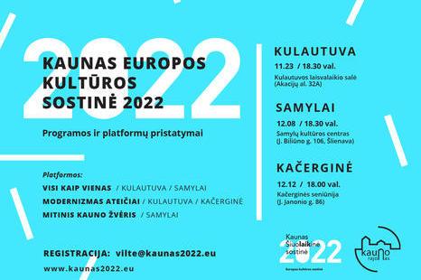 """""""Kaunas - Europos kultūros sostinė 2022"""" programos pristatymas Kauno rajone!"""