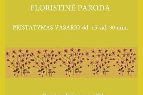 Liubos Bogušauskienės floristinė paroda