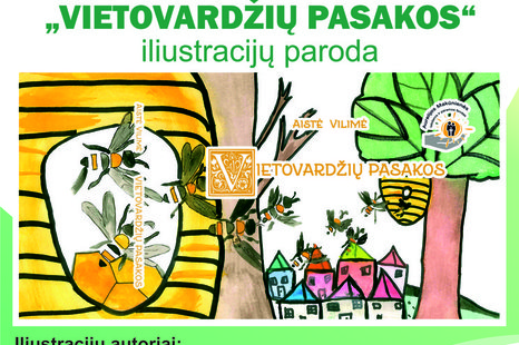 """Aistės Vilimės knygos """"Vietovardžių pasakos"""" iliustracijų paroda"""