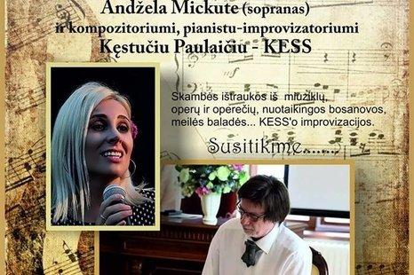 """Klasikinės muzikos koncertas ,,Muzikinis pasimatymas"""" su pianistu improvizatoriumi Kęstučiu Paulaičiu ir soliste A. Mickute"""