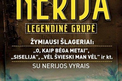 """Legendinės grupės """"NERIJA"""" šlagerių koncertas"""