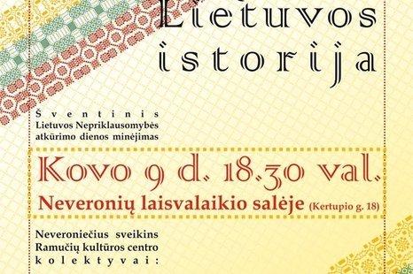 """Šventinis Lietuvos Nepriklausomybės atkūrimo dienos minėjimas """"Vingiuota Lietuvos istorija"""""""