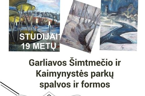 """Olego Karavajevo dailės studijos paroda """"Garliavos Šimtmečio ir Kaimynystės parkų spalvos ir formos"""""""