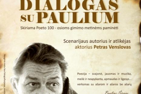 "Monospektaklis ""Dialogas su Paulium"""