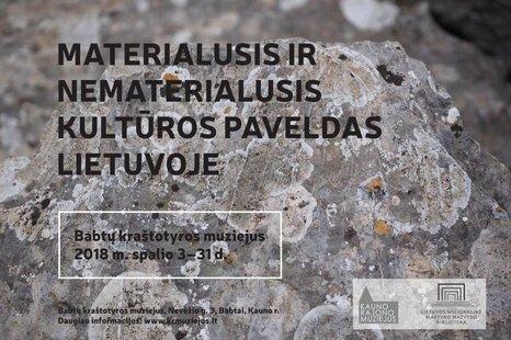 """Paroda """"Materialusis ir nematerialusis kultūros paveldas Lietuvoje"""""""