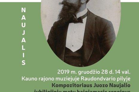Kompozitoriaus Juozo Naujalio jubiliejinių metų baigiamasis renginys