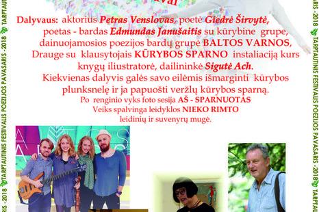 """Tarptautinio festivalio Poezijos pavasaris - 2018 kūrėjų sąšauka ,,100 poezijos plunksnų Lietuvai"""""""