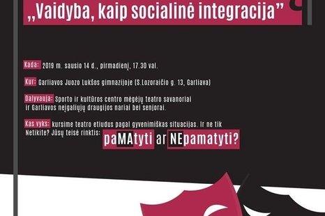 """Kitokia teatro diena ,,Vaidyba kaip socialinė integracija"""""""