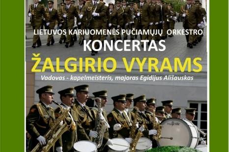 Lietuvos kariuomenės pučiamųjų orkestro koncertas