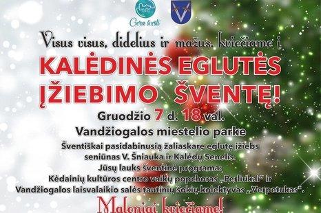 Vandžiogalos Kalėdinės eglutės įžiebimo šventė