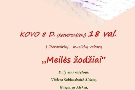 """Literatūrinis - muzikinis vakaras """"Meilės žodžiai"""""""