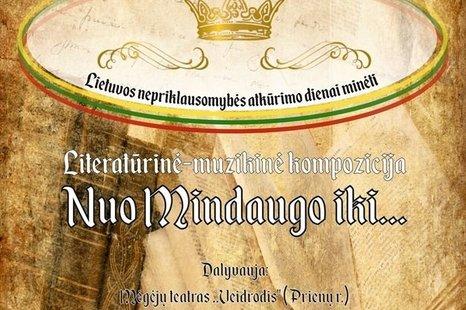 """Literatūrinė - muzikinė kompozicija """"Nuo Mindaugo iki..."""""""